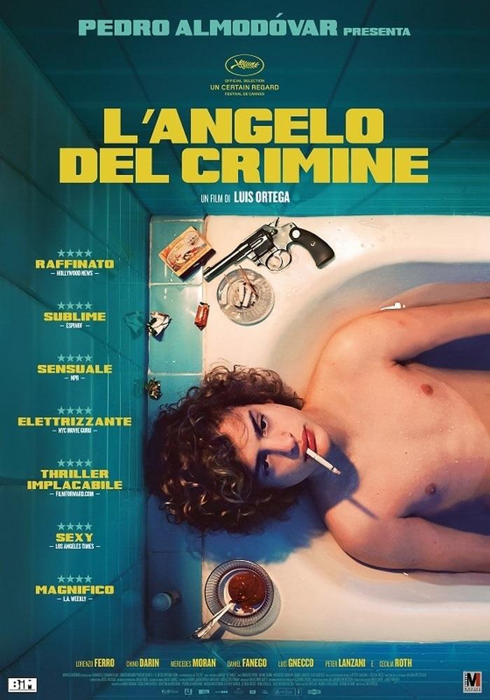 """Da oggi in sala """"L'Angelo del Crimine"""" il film di Luis Ortega"""