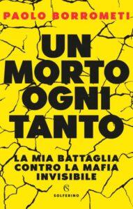 """Paolo Borrometi presenta """"Un morto ogni tanto"""" alle Terme Lucane"""