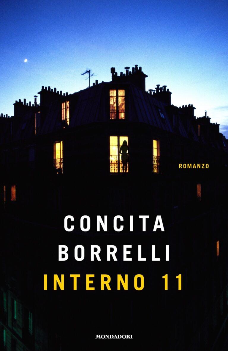 Interno 11, il nuovo romanzo di Concita Borrelli