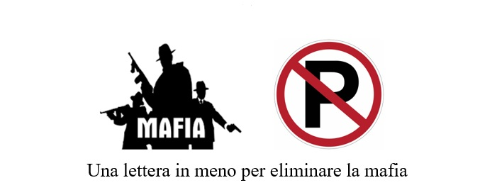 Una lettera in meno per eliminare la mafia